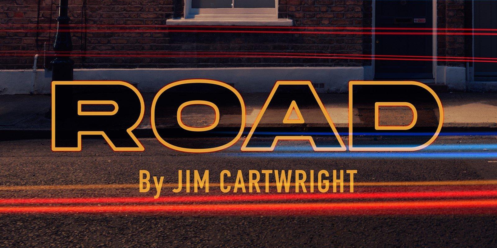 Road Jim Cartwright